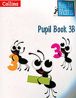 Busy Ant Maths - Pupil Book 3B