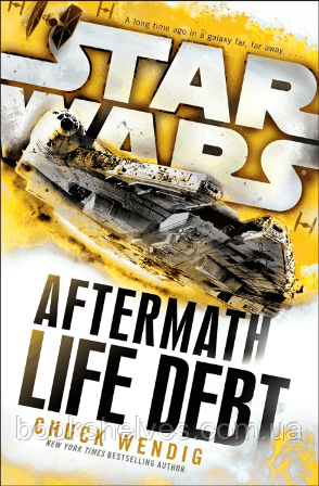 Star Wars: Aftermath: Life Debt (Book 2)