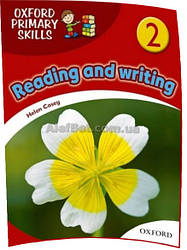 Английский язык / Oxford Primary Skills / Reading and Writing. Учебник, 2 / Oxford