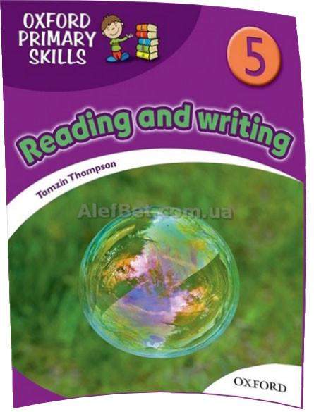 Английский язык /Oxford Primary Skills/Reading and Writing. Учебник, 5/Oxford