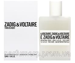 Zadig & Voltaire This Is Her (50мл), Женская Парфюмированная вода  - Оригинал!