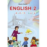 Англійська мова, 2 клас. О. Карп'юк