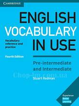 Книга English Vocabulary in Use Fourth Edition Pre-Intermediate and Intermediate