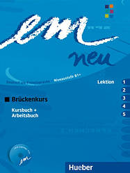 Em neu 2008 Brückenkurs Kursbuch + Arbeitsbuch Lektion 1–5 mit Arbeitsbuch AudioCD