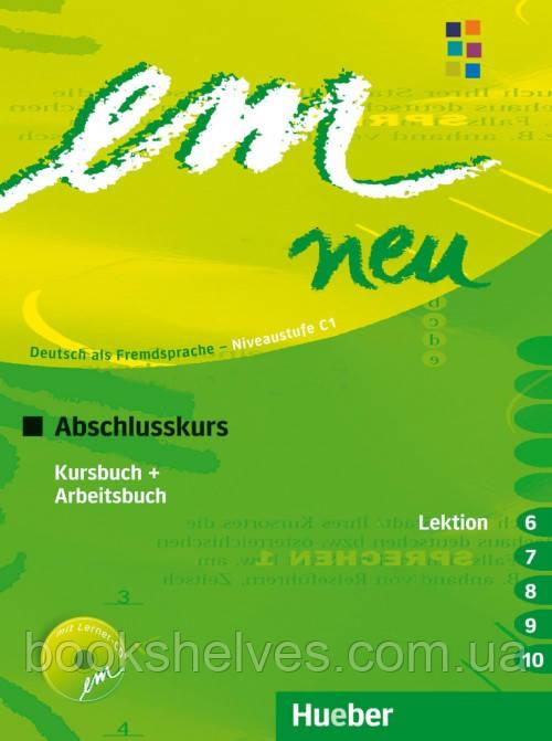 Em neu 2008 Abschlusskurs Kursbuch + Arbeitsbuch Lektion 6–10 mit Arbeitsbuch AudioCD