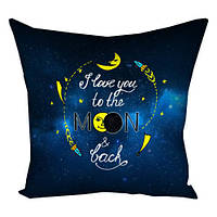 Подушка с принтом 30х30, 40х40, 50х50 I love you to the moon & back (3P_WOL013)