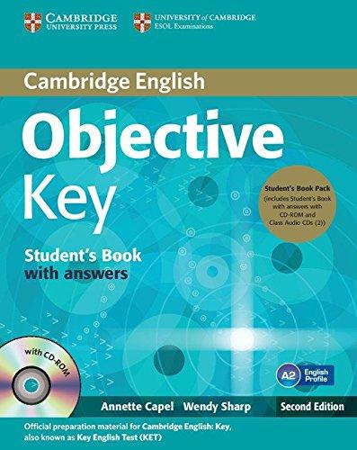 Objective Key Second Edition Student's Book with answers and CD-ROM and 2 Class Audio CDs