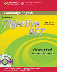 Objective PET Second Edition Student's Book without answers with CD-ROM