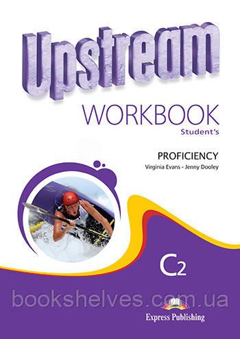 Upstream Proficiency C2 Workbook C2 Second 2nd Edition