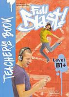 Full Blast! B1+ Teacher's Book