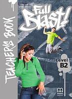 Full Blast! B2 Teacher's Book