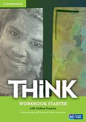 Think Starter Workbook and Online Practice