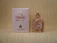 Lanvin - Rumeur 2 Rose (2007) - Парфюмированная вода 100 мл (тестер)