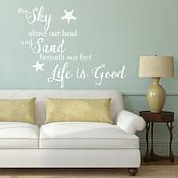 Виниловая наклейка на английском Life is good (Жизнь прекрасна, интерьерные стикеры)
