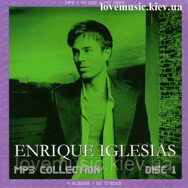 Музичний сд диск ENRIQUE EGLESIAS MP3 Collection Disc 1 (2008) mp3