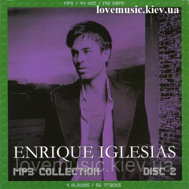 Музичний сд диск ENRIQUE EGLESIAS MP3 Collection Disc 2 (2008) mp3