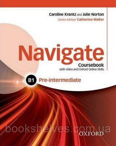 Navigate Pre-Intermediate B1 Course Book + DVD + Online Skills