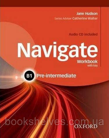 Navigate Pre-Intermediate B1 Work Book + Audio CD + key