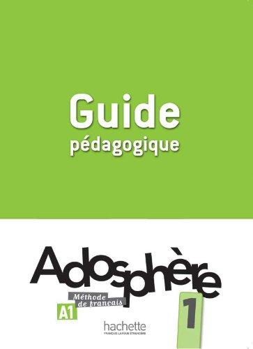 Adosphère 1 Guide Pédagogique