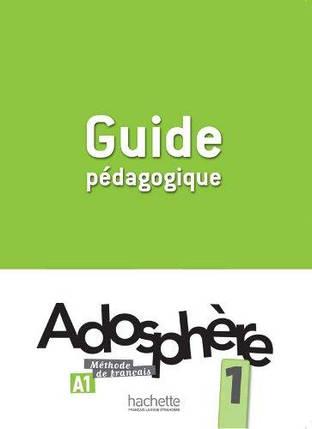 Adosphère 1 Guide Pédagogique, фото 2
