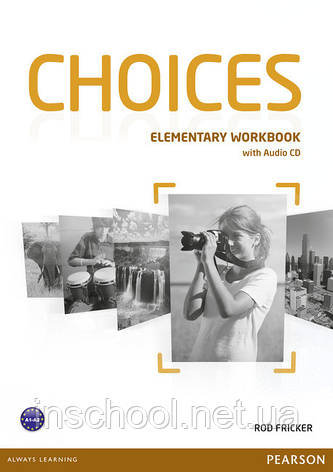Choices Elementary Workbook (with Audio CD) ISBN: 9781447901655, фото 2