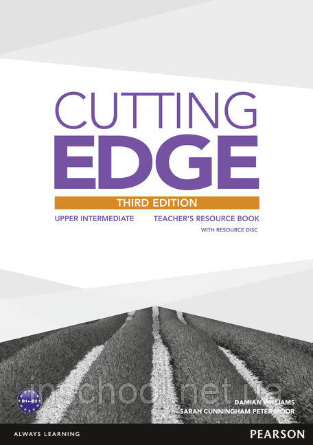 Cutting Edge 3rd Edition Upper Intermediate Teacher's Resource Book (with Resources CD-ROM) ISBN: 978144793701