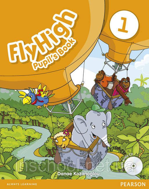 Fly High Level 1 Pupil's Book (with Audio CD) ISBN: 9781408246276