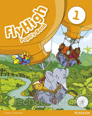 Fly High Level 1 Pupil's Book (with Audio CD) ISBN: 9781408246276, фото 2