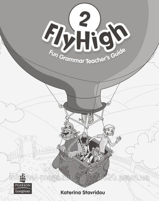 Fly High Level 2 Fun Grammar Teacher's Guide (with Answer Key) ISBN: 9781408233924
