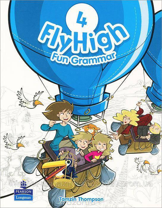 Fly High Level 4 Fun Grammar Pupils Book ISBN: 9781408234143