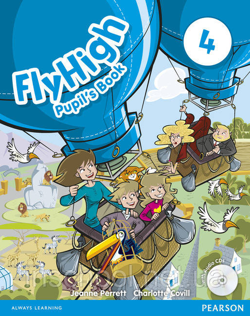 Fly High Level 4 Pupil's Book (with Audio CDs) ISBN: 9781408248232
