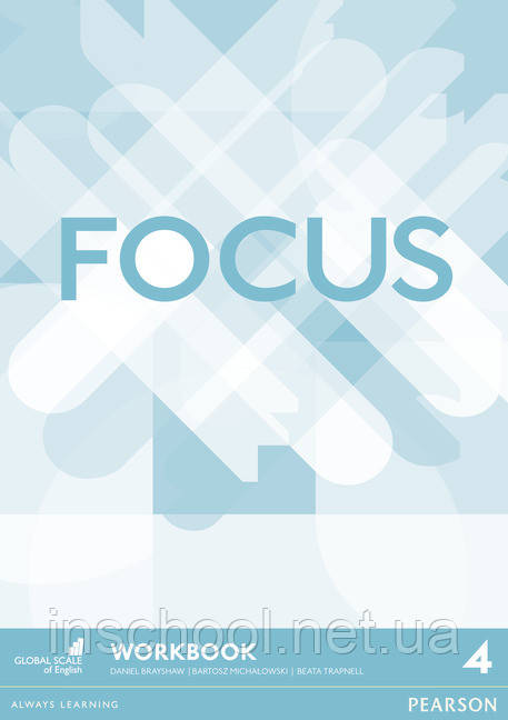 Focus BrE Level 4 Workbook ISBN: 9781447998396