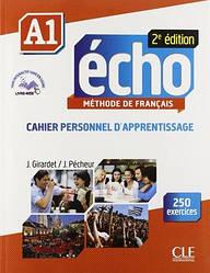 Écho 2e édition A1 Cahier personnel d'apprentissage avec CD audio et Livre-web