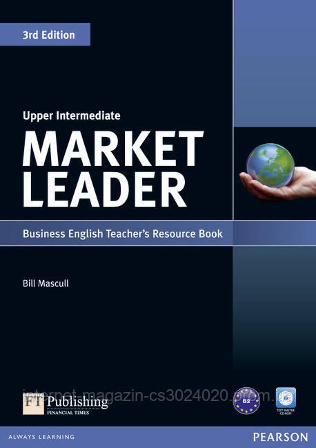 Market Leader 3rd Edition Upper Intermediate Teacher's Resource Book (Test Master CD-ROM) ISBN : 9781408268032