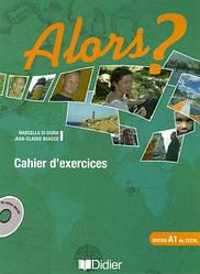 Alors? 1 Cahier d'exercices avec CD audio