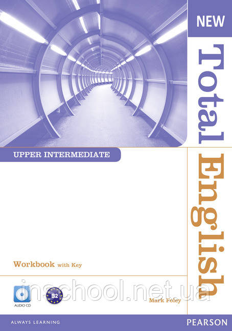 New Total English Upper Intermediate Workbook (with Key) and Audio CD ISBN: 9781408267417