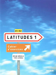 Latitudes 1 Cahier d'exercices avec CD audio