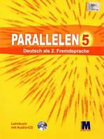 """Н. Басай """"Parallelen 5"""". Підручник для 5-го класу ЗНЗ (1-й рік навчання, 2-га іноземна мова) + 1 аудіо CD-MP3"""