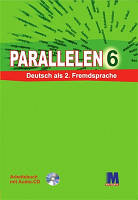 """Н. Басай """"Parallelen 6"""". Робочий зошит для 6-го класу ЗНЗ (2-й рік навчання, 2-га іноземна мова)  + 1 аудіо CD-MP3"""