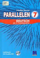 """Н. Басай """"Parallelen 7"""". Підручник для 7-го класу ЗНЗ (3-й рік навчання, 2-га іноземна мова) + 1 аудіо CD-MP3"""