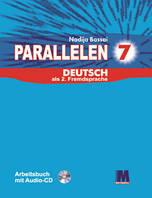 """Н. Басай """"Parallelen 7"""". Робочий зошит для 7-го класу ЗНЗ (3-й рік навчання, 2-га іноземна мова)  + 1 аудіо CD-MP3"""