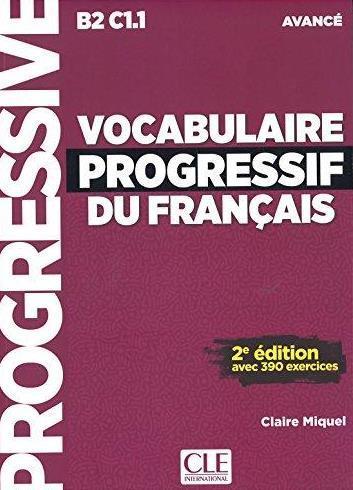 Vocabulaire Progressif du Français 2e Édition Avancé Livre avec CD audio