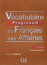 Vocabulaire Progressif du Français des Affaires 2e Édition Livre avec CD audio