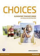 Choices Elementary Teacher's Book with Multi-Rom