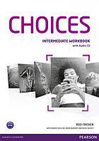 Choices Intermediate Workbook with Audio CD