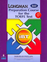 Longman Preparation Course for the TOEFL test IBT with answer key and CD-ROM