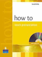 How to Teach Pronunciation Bk