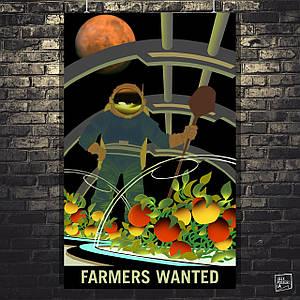 "Постер ""Farmers Wanted"". Марс, НАСА, NASA, космос, наука, астрономия. Размер 60x38см (A2). Глянцевая бумага"