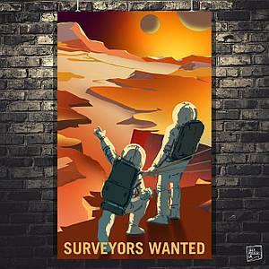 """Постер """"Surveyors Wanted"""". Марс, НАСА, NASA, космос, наука, астрономия. Размер 60x38см (A2). Глянцевая бумага"""