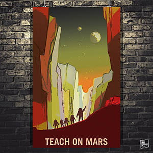"""Постер """"Teach On Mars. Марс"""". НАСА, NASA, космос, наука, астрономия. Размер 60x38см (A2). Глянцевая бумага"""